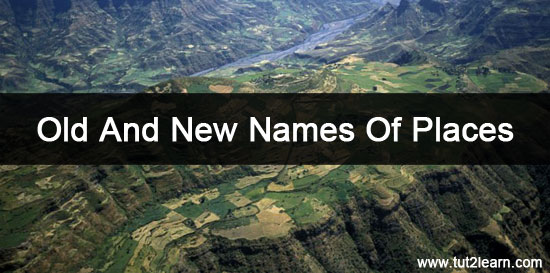 Old And New Names Of Places