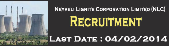 Neyveli Lignite Corporation Limited (NLC) Recruitment 2014