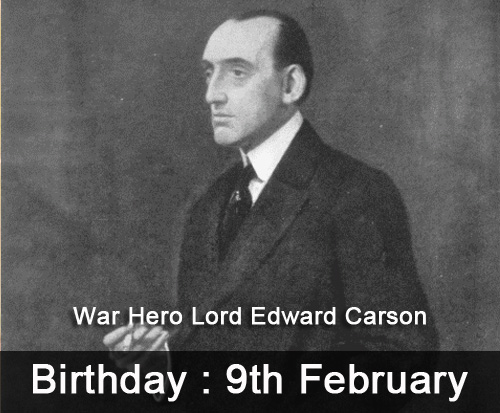War Hero Lord Edward Carson Birthday
