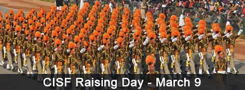 CISF Raising Day - March 9