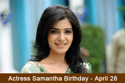actress Samantha birthday