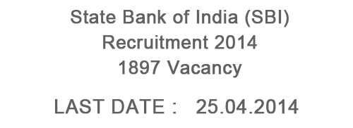 State Bank of India (SBI) Recruitment 2014 - 1897 Posts