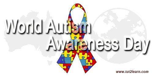 World Autism Awareness Day (WAAD) - April 2