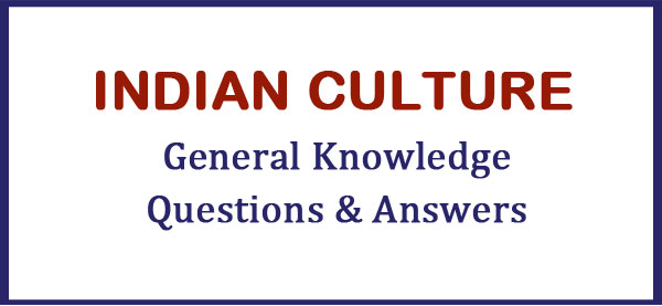 indian culture gk questions answers