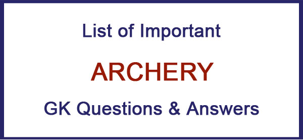 archery gk questions and answers