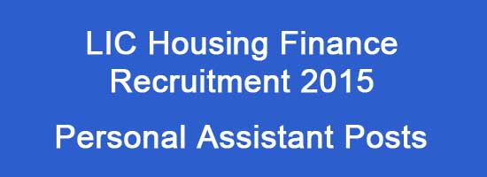 LIC Housing Finance Recruitment 2015