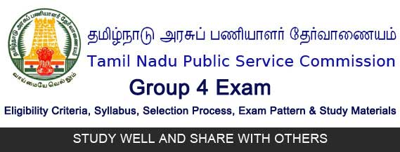 TNPSC Group 4 Exam Eligibility Details, Exam Pattern, Syllabus, Salary, Selection Process and Study Materials