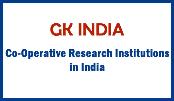 Co-Operative Research Institutions in India
