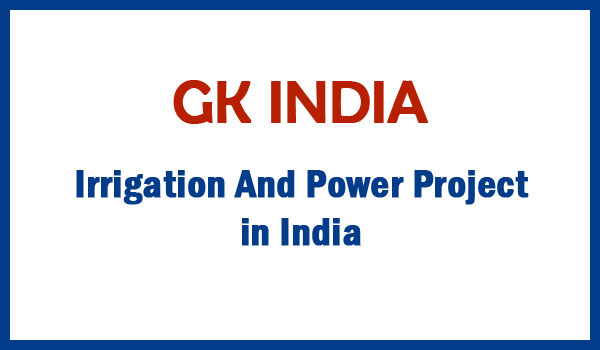 Irrigation And Power Project in India