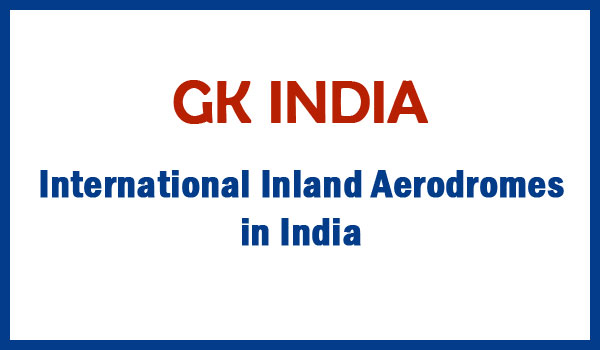 International Inland Aerodromes in India