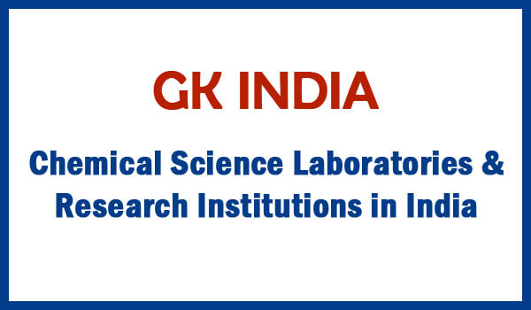 Chemical Science Laboratories & Research Institutions in India