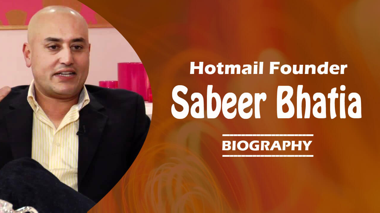 hotmail founder sabeer bhatia