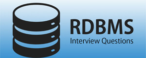 RDBMSInterview Questions & Answers